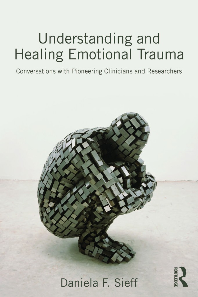Understanding and Healing Emotional Trauma - book cover
