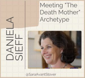 Meeting 'The Death Mother Archetype'